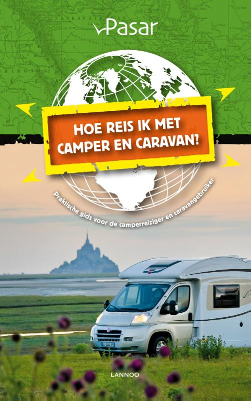 Hoe reis ik met de camper of caravan?