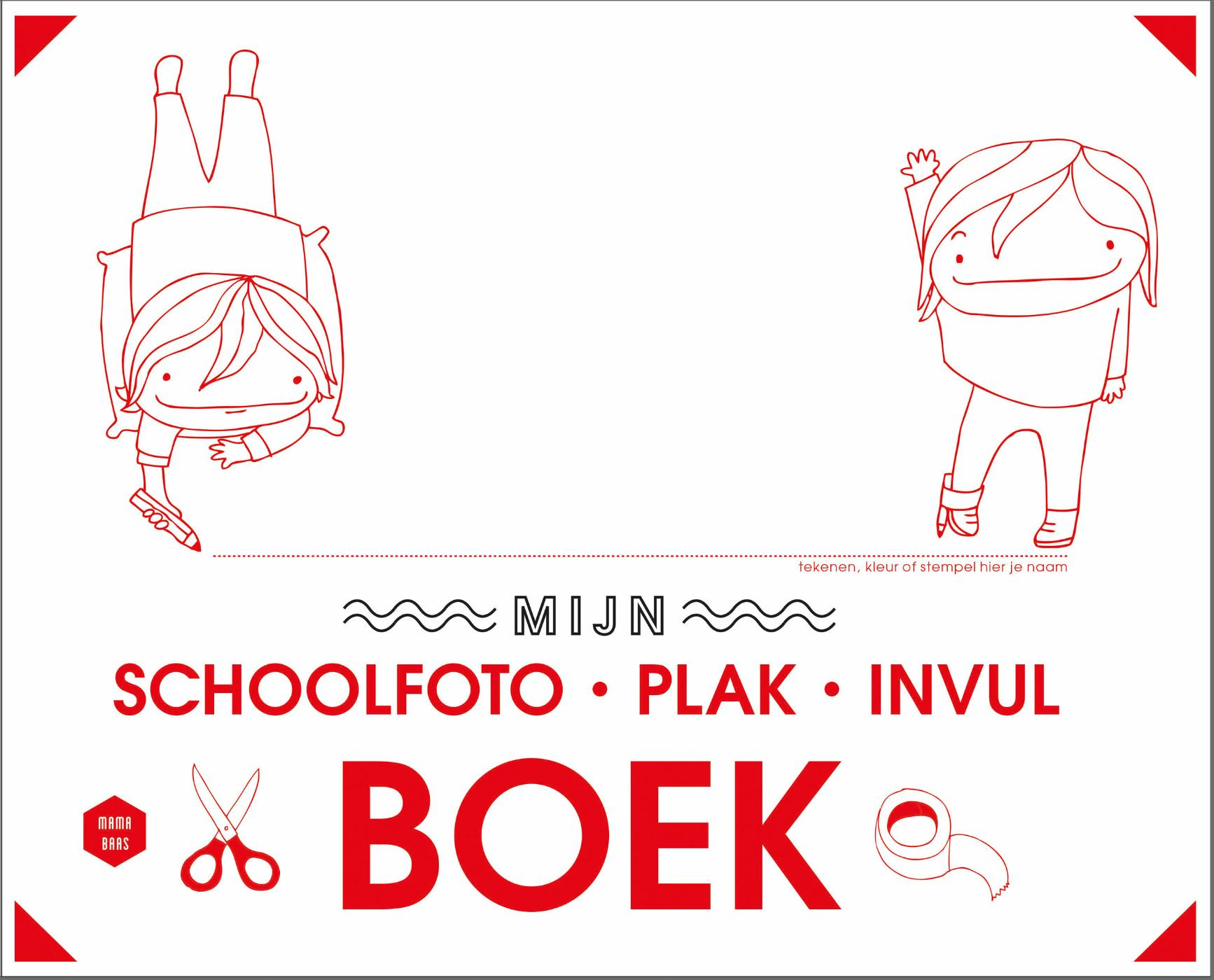 Mama Baas Mama baas - Mijn schoolfoto-plak-invulboek