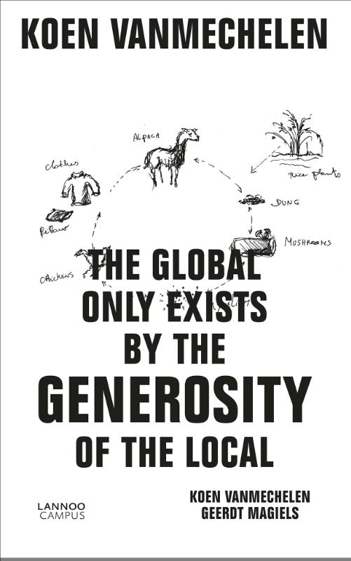 The global only exists by the generosity of the local