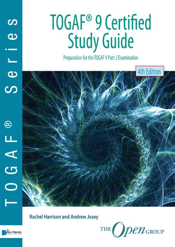TOGAF® 9 Certified Study Guide – 4thEdition