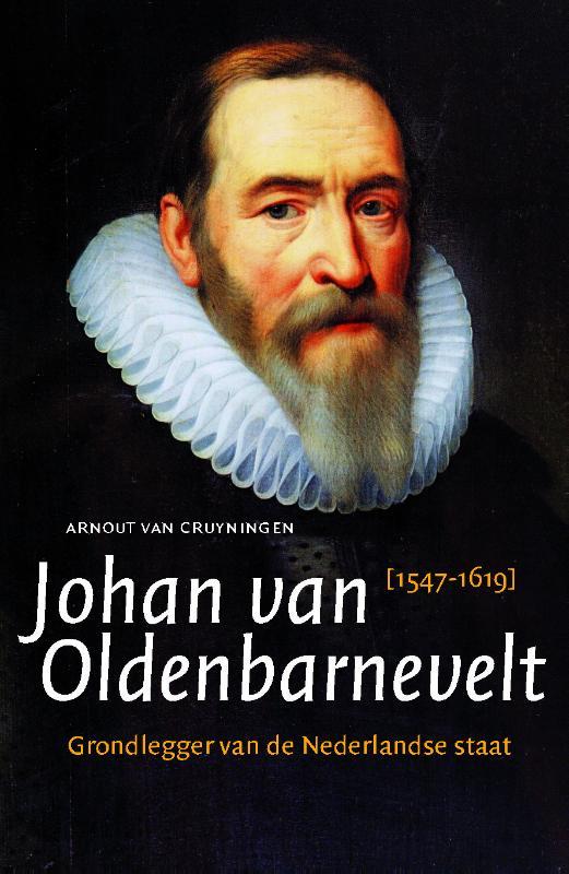 Johan van Oldenbarnevelt 1547-1619