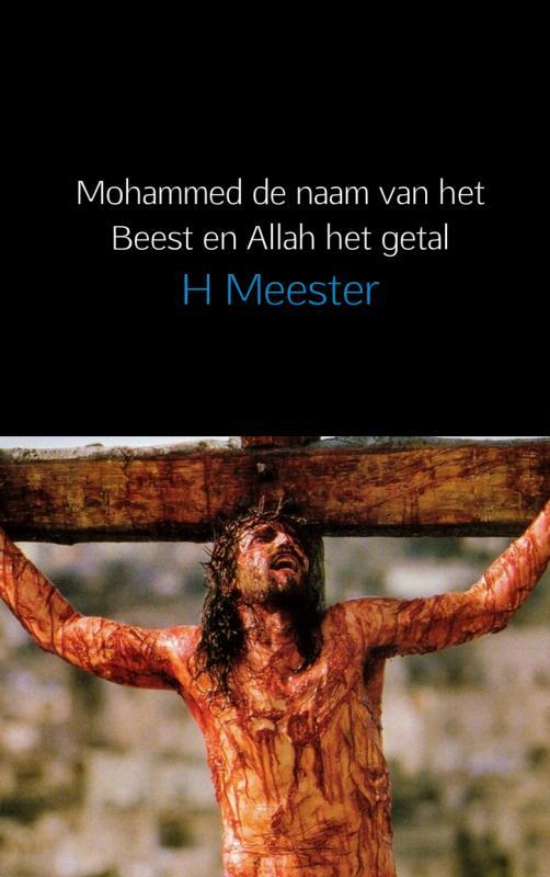 Mohammed het Beest en Allah het getal.
