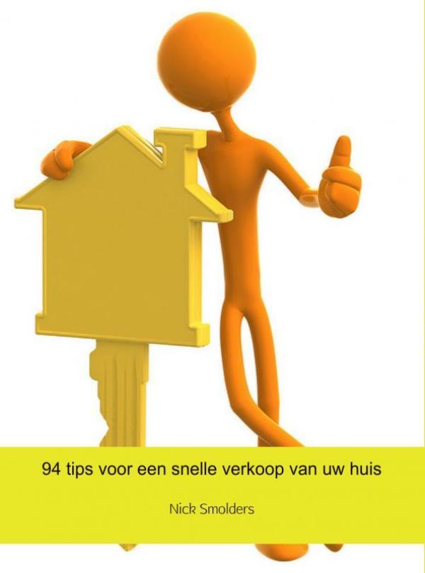 94 tips voor een snelle verkoop van uw huis