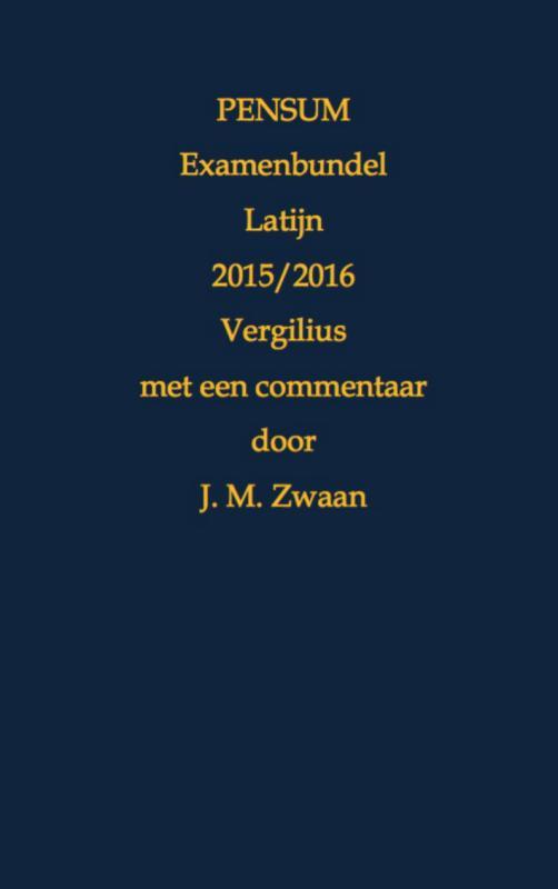 Pensum Examenbundel Latijn 2015/2016 Vergilius