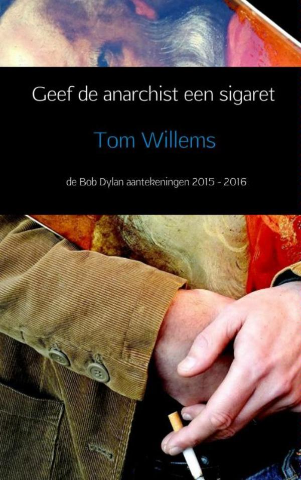 Geef de anarchist een sigaret