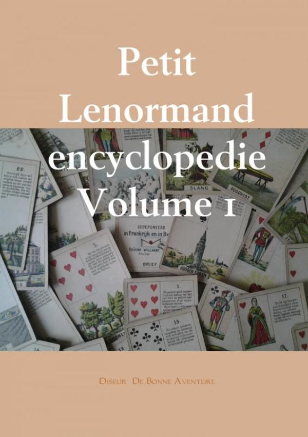 Petit Lenormand encyclopedie Volume 1