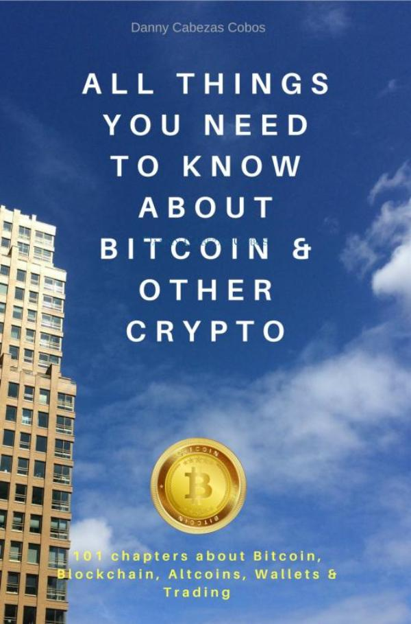 All things you need to know about Bitcoin & other Crypto