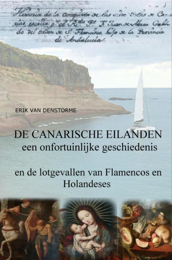 De Canarische eilanden : een onfortuinlijke geschiedenis