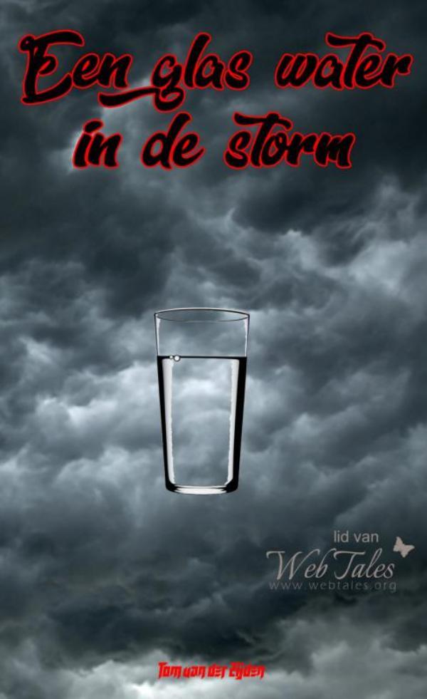 Een glas water in de storm