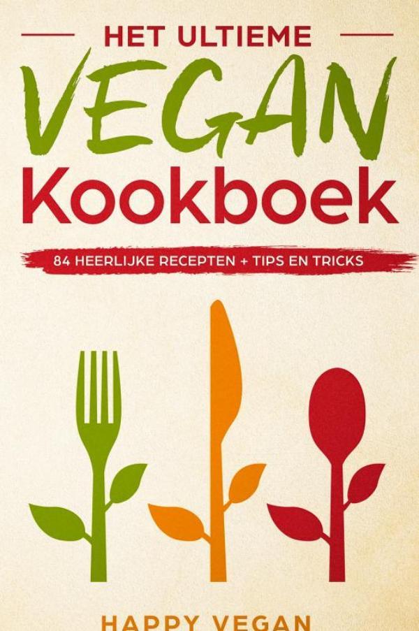 Het ultieme vegan kookboek,