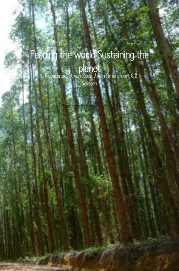 Feeding the world Sustaining the planet