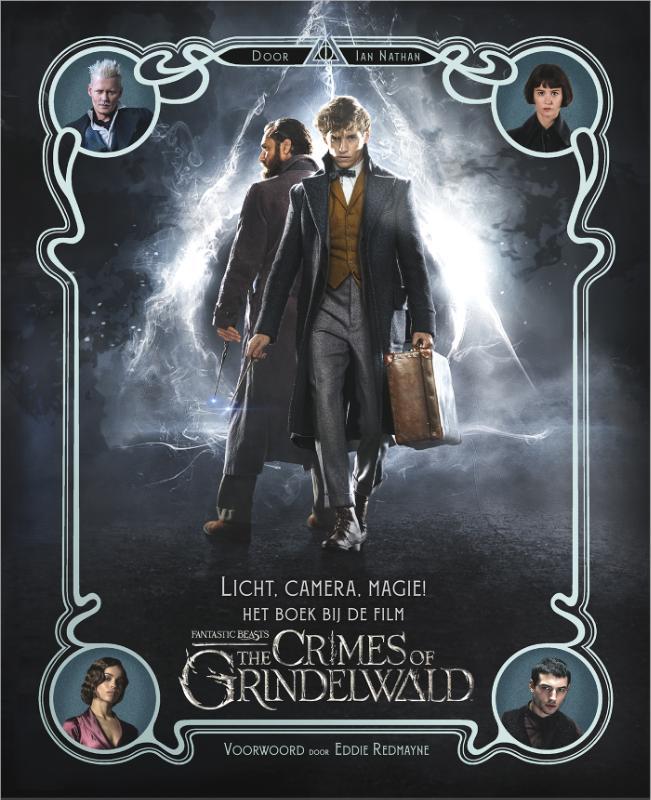 Licht, camera, magie! Het boek bij de film Fantastic Beasts: The Crimes of Grindelwald