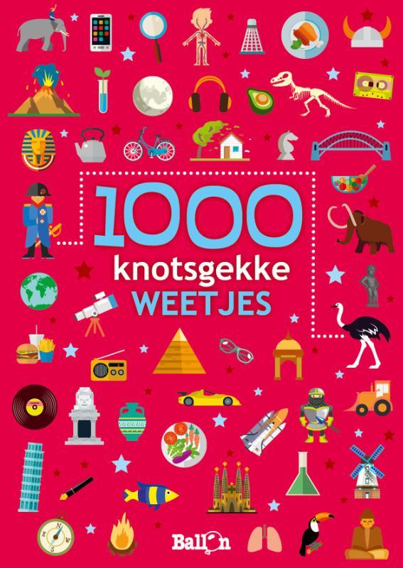 Weetjesboeken 1000 knotsgekke weetjes