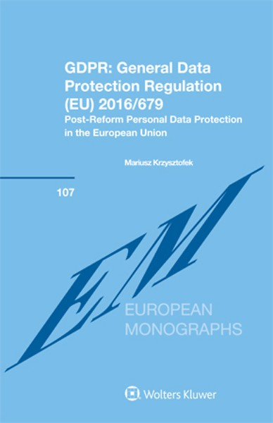 GDPR: General Data Protection Regulation (EU) 2016/679