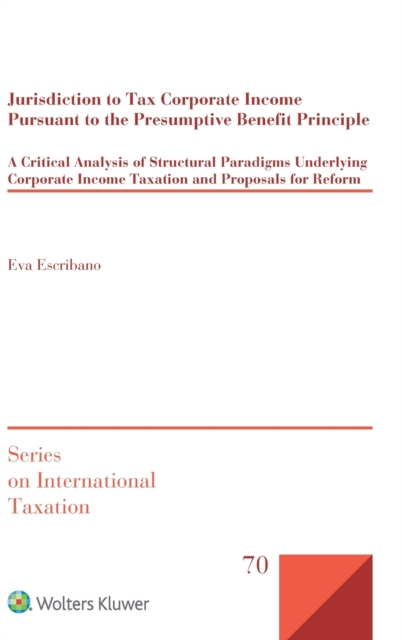 Jurisdiction to Tax Corporate Income Pursuant to the Presumptive Benefit Principle