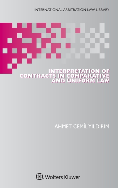 Interpretation of Contracts in Comparative and Uniform Law