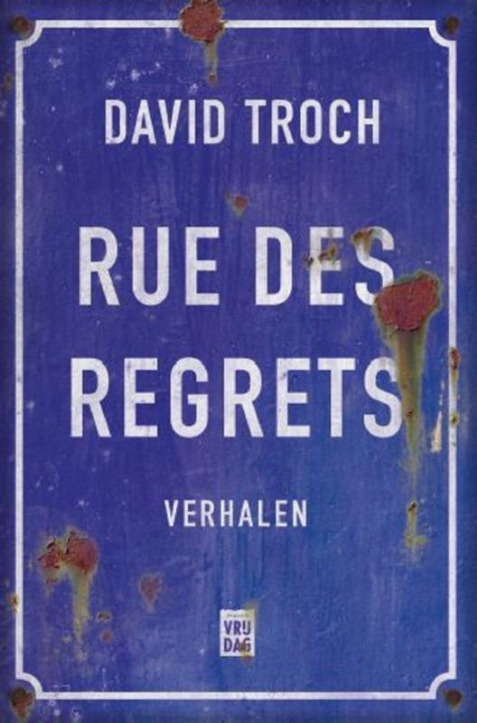 Rue des Regrets