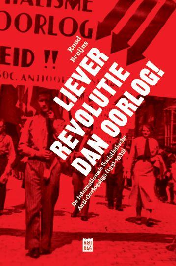 Liever revolutie dan oorlog