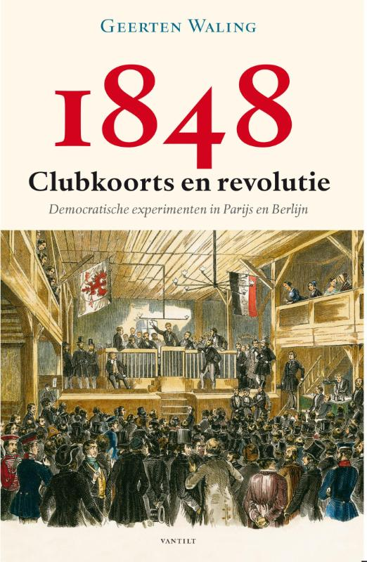 1848 ? Clubkoorts en revolutie