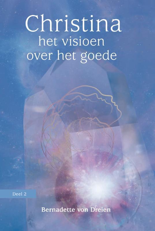 , deel 2: het visioen over het goede