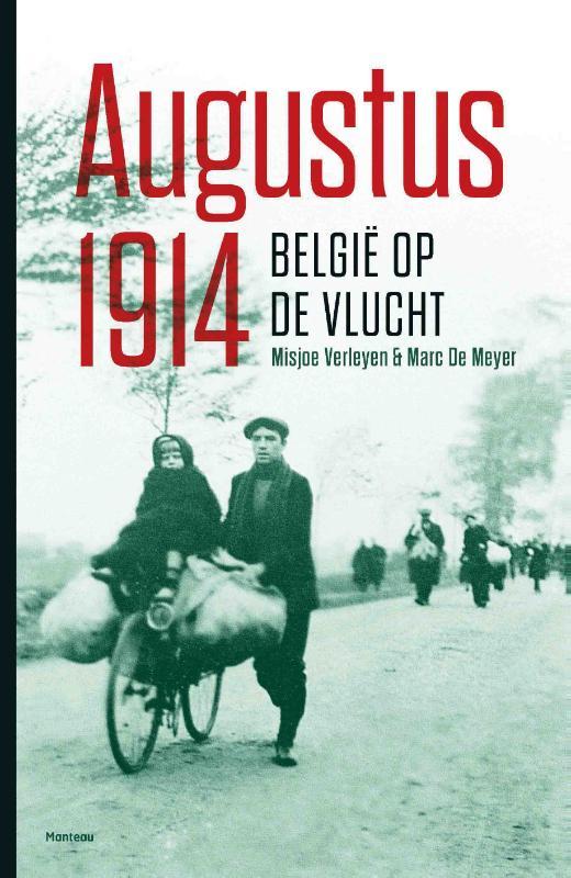 Augustus 1914, België op de vlucht