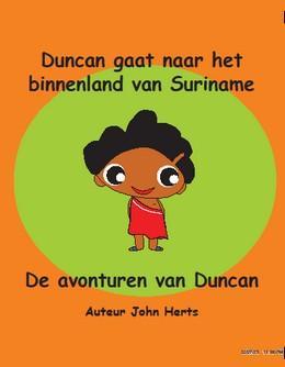 Duncan gaat naar het binnenland van Suriname