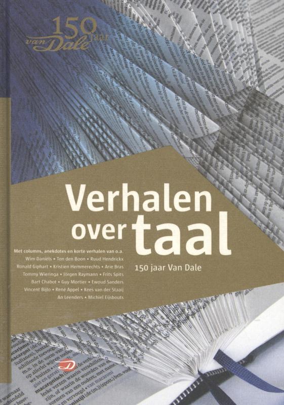 Verhalen over taal - 150 jaar Van Dale
