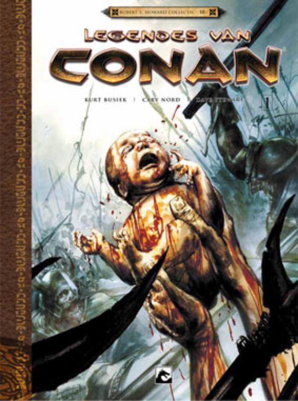 Robert E Howard Collectie Legendes van Conan 1 Geboren op het slagveld