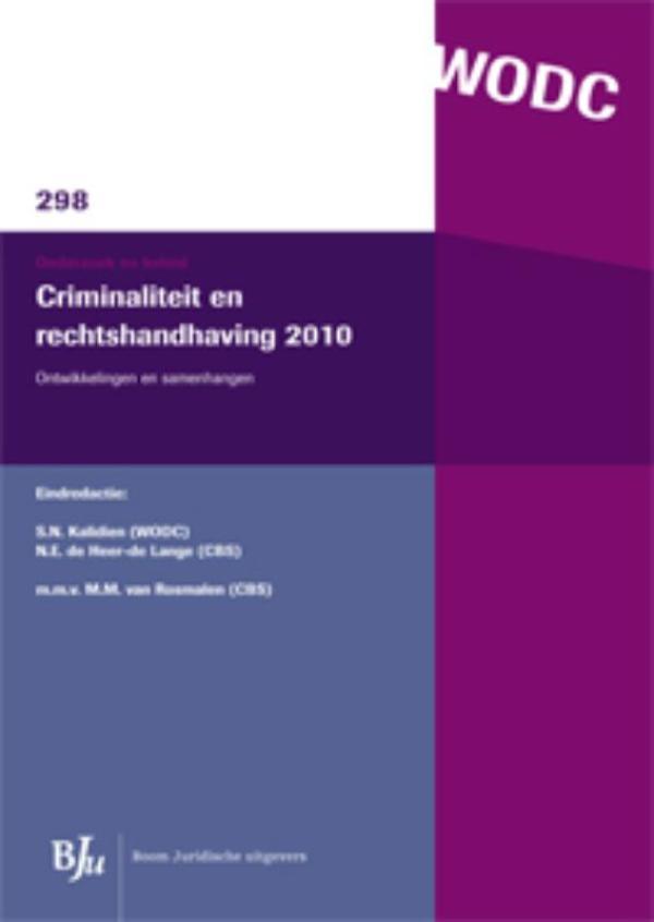 Onderzoek en beleid-reeks WODC Criminaliteit en rechtshandhaving 2010