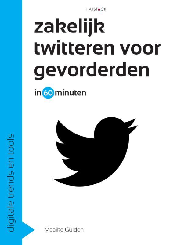 Zakelijk twitteren voor gevorderden in 60 minuten