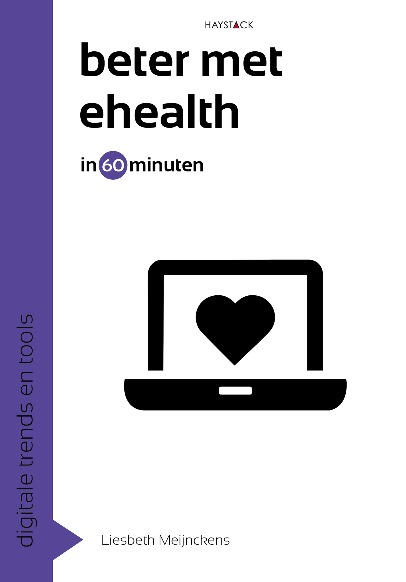 Digitale trends en tools in 60 minuten: Beter met eHealth in 60 minuten