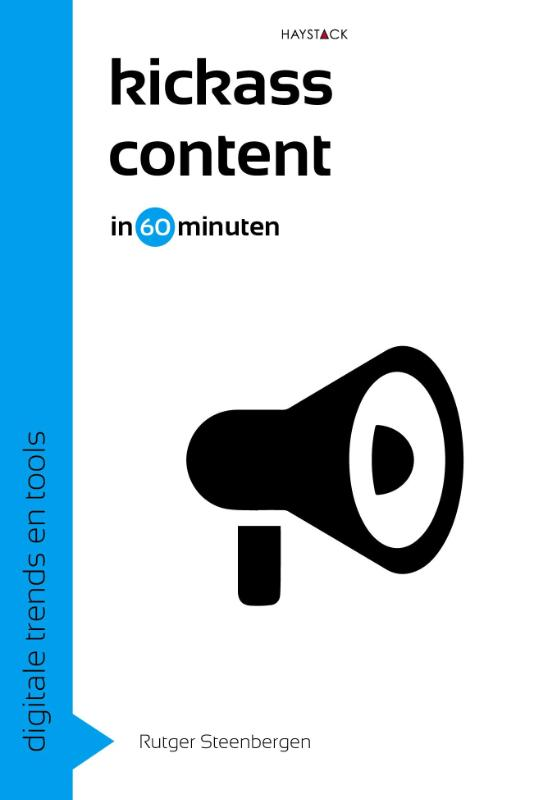 Digitale trends en tools in 60 minuten: Kickass content in 60 minuten