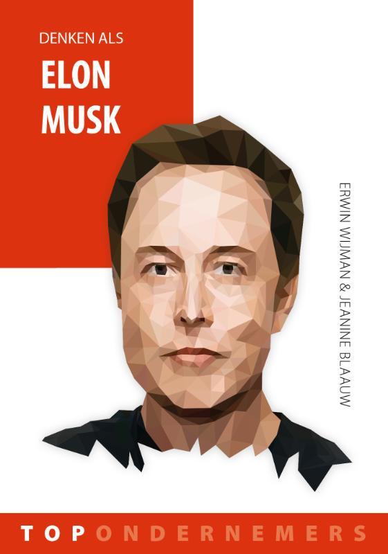 Denken als Elon Musk