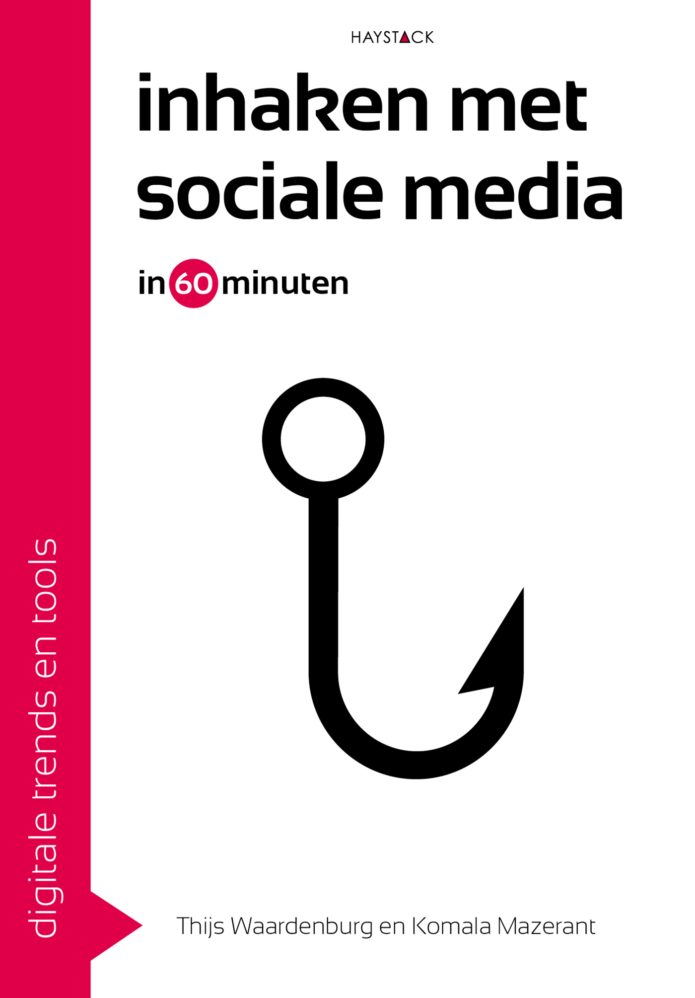 Digitale trends en tools in 60 minuten: Inhaken met sociale media in 60 minuten