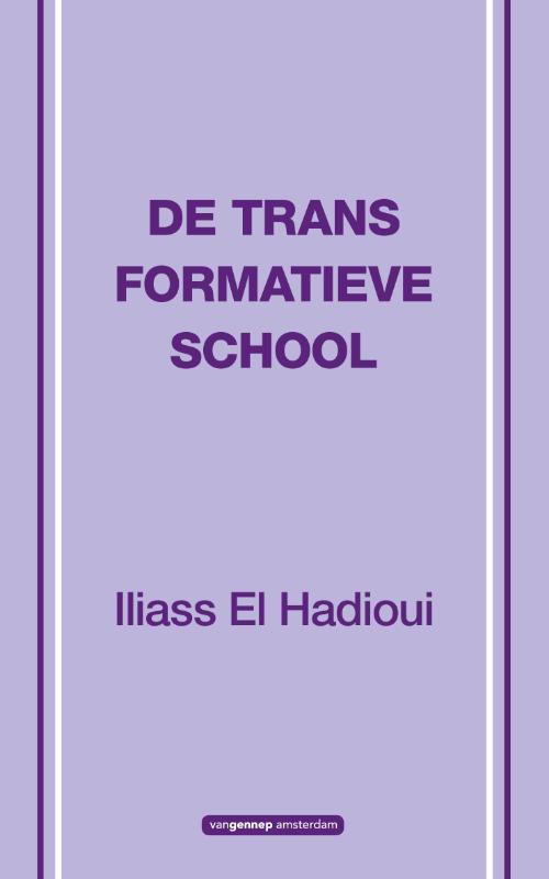 De transformatieve school