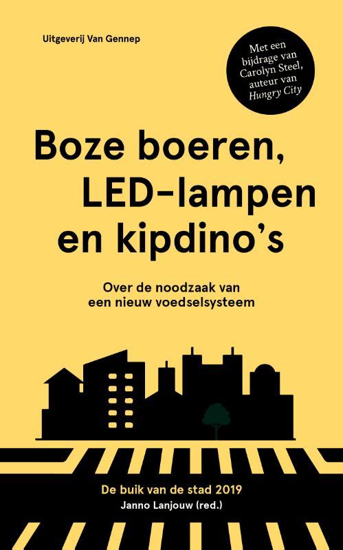 Boze boeren, LED-lampen en kipdino's