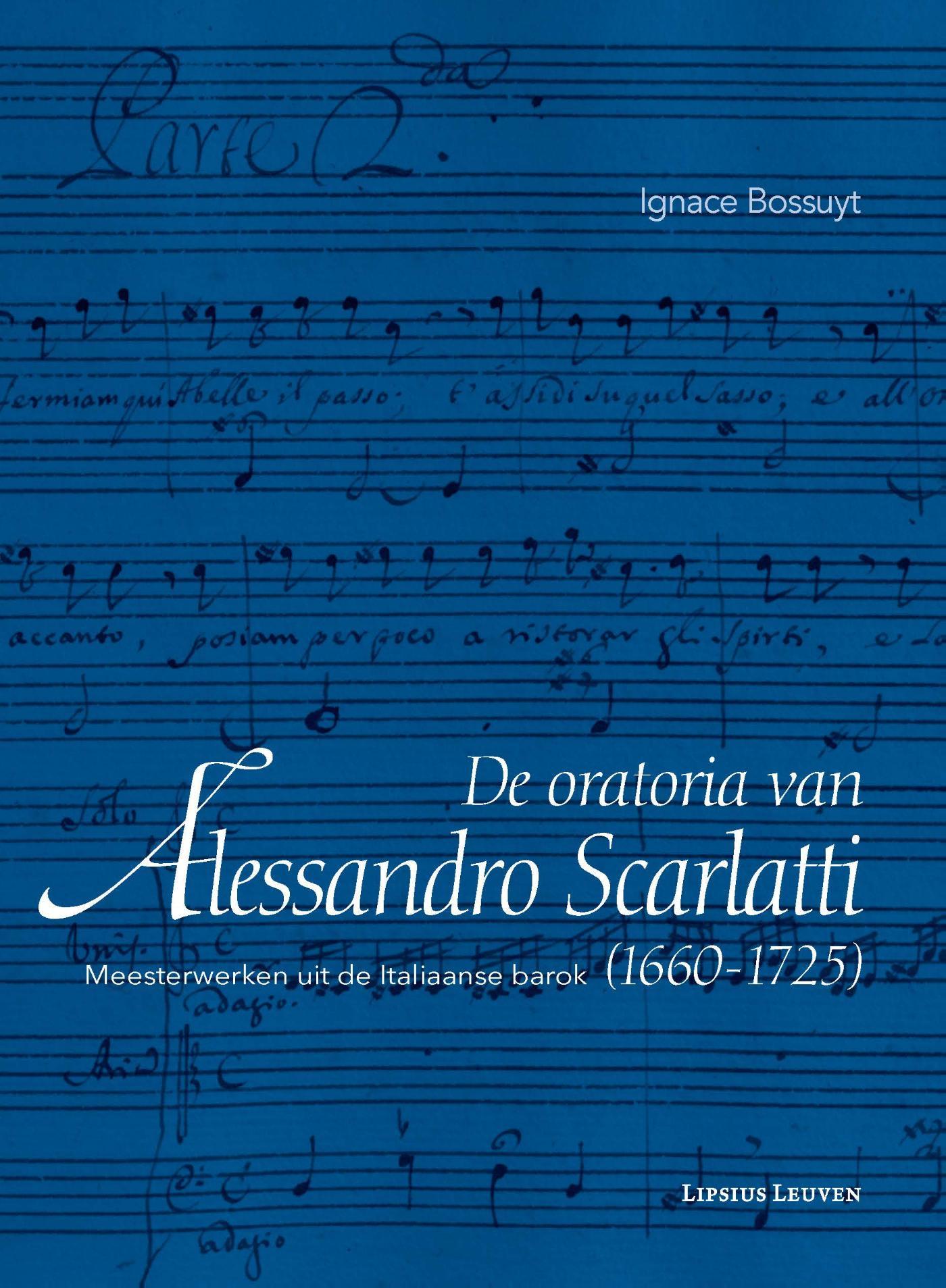 De oratoria van Alessandro Scarlatti (1660?1725)