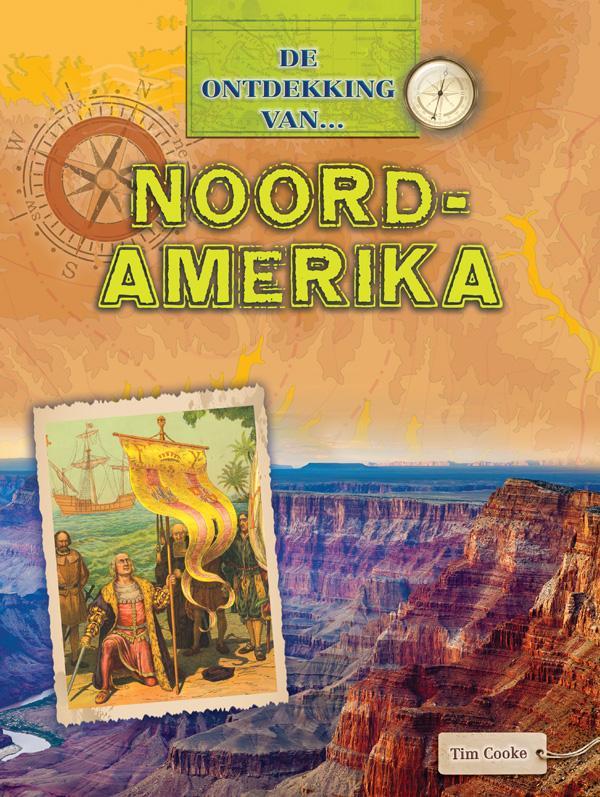 De Ontdekking van... Noord-Amerika