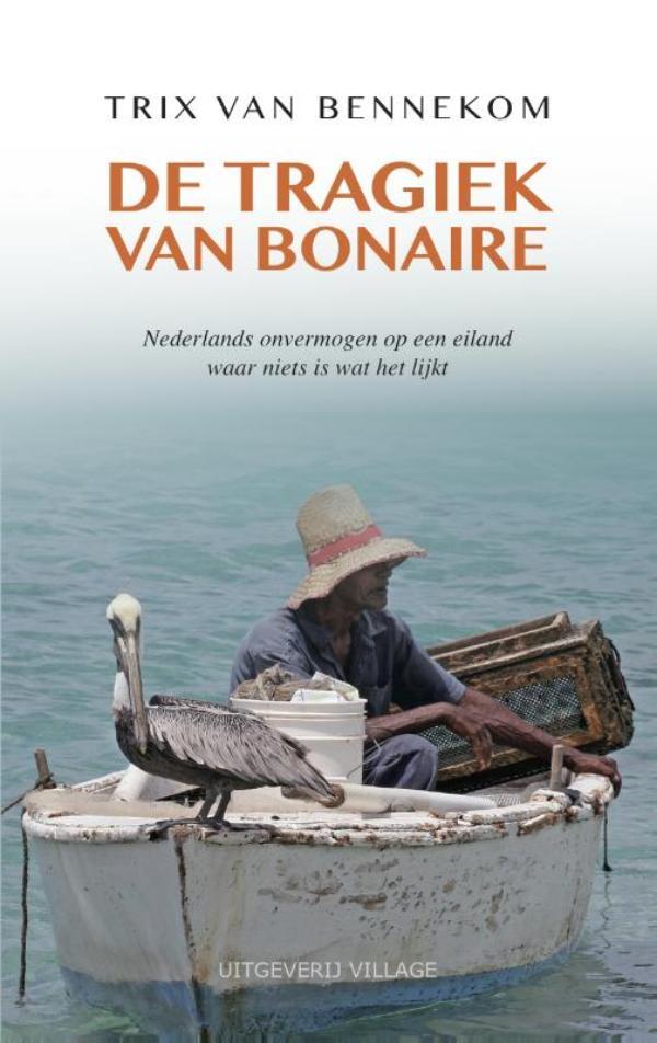 De tragiek van Bonaire