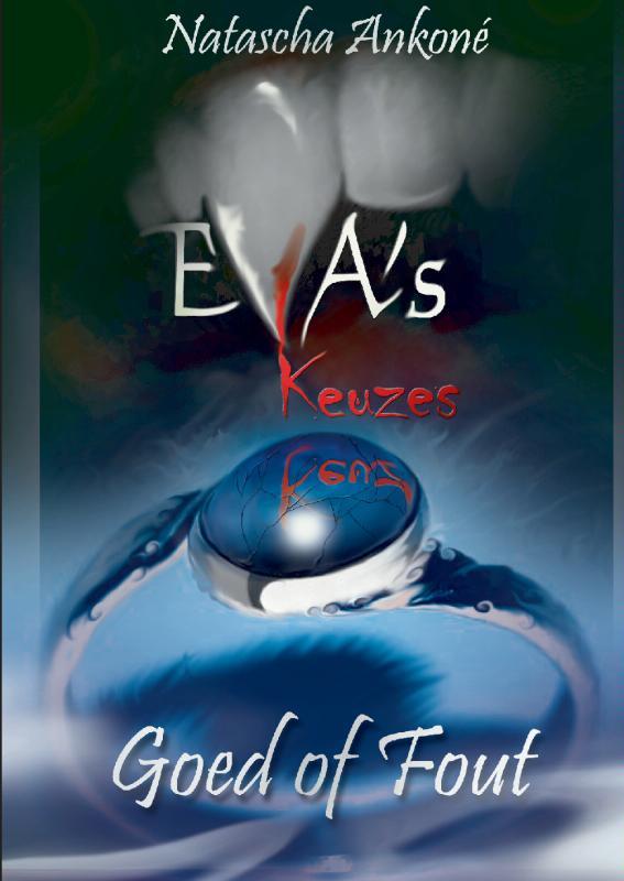 Eva's keuzes. Goed of fout