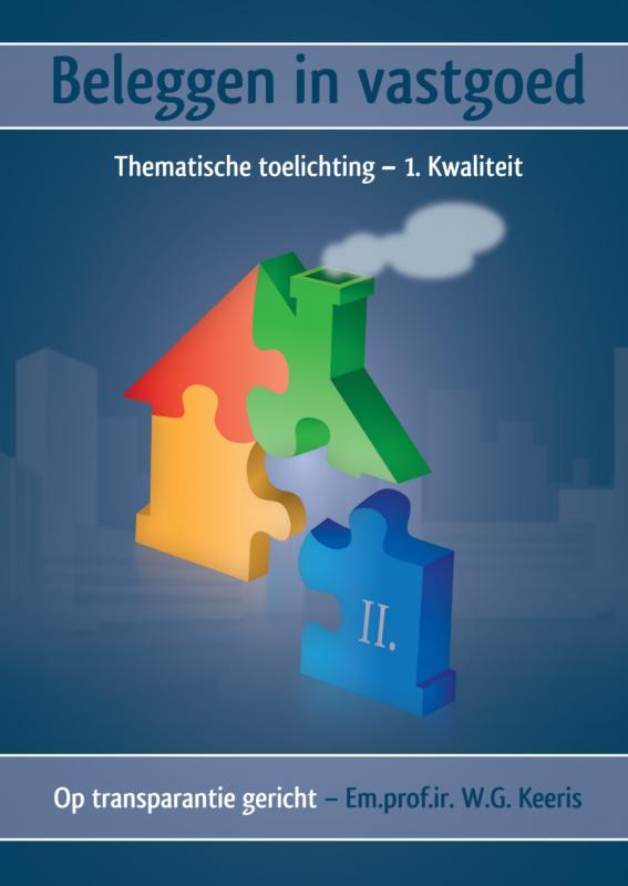 Beleggen in vastgoed - Deel II. Thematische toelichting - 1. Kwaliteit