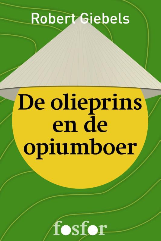 De olieprins en de opiumboer