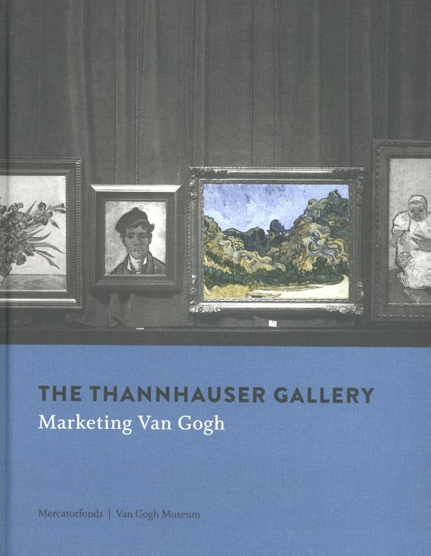 THANNHAUSER GALLERY. Marketing Van Gogh