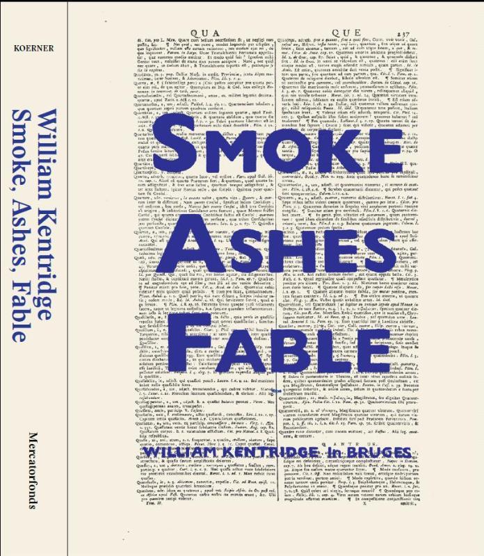 KENTRIDGE WILLIAM,(NL) Smoke, Ashes, Fable