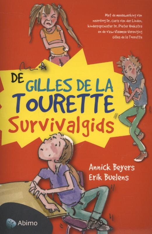 Gilles de la Tourette survivalgids