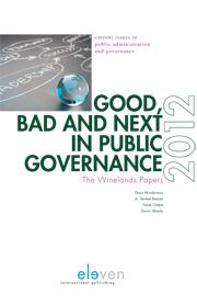 Good, Bad and Next in Public Governance - The Winelands Papers 2012