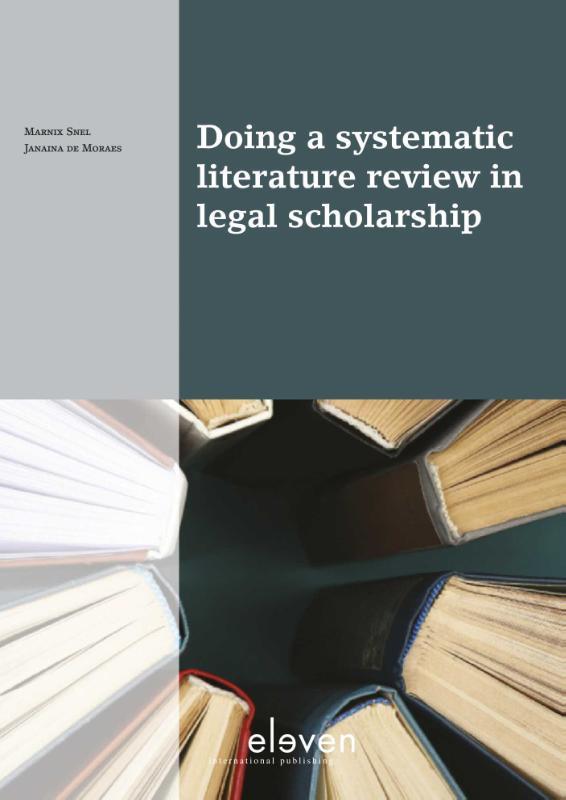 Boom Juridische studieboeken Doing a systematic literature review in legal scholarship