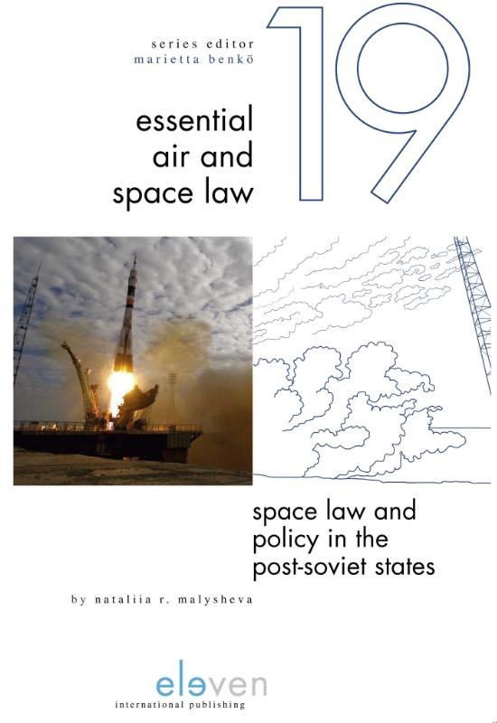Essential Air and Space Law: Space Law and Policy in the Post-Soviet States
