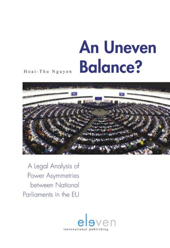 An Uneven Balance? A Legal Analysis of Power Asymmetries Between National Parliaments in the EU