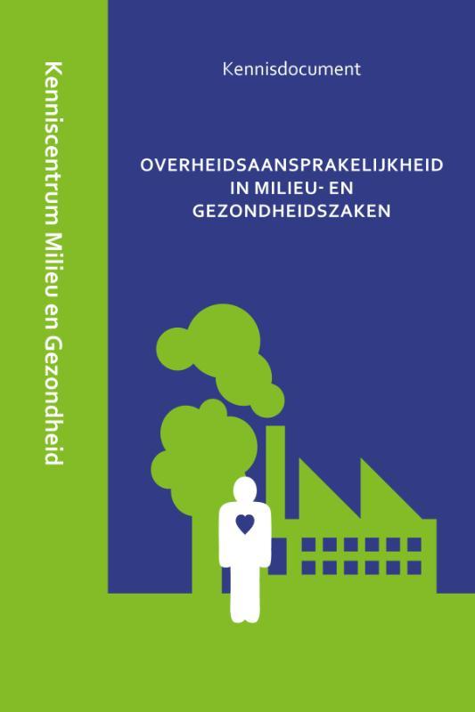 Kenniscentrum Milieu en Openbare Gezondheid Gerechtshof 's-Hertogenbosch Overheidsaansprakelijkheid in milieu- en gezondheidszaken